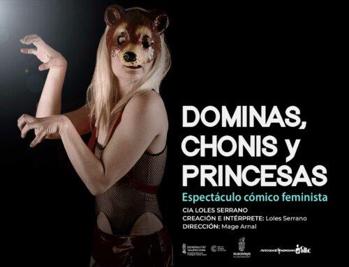 Dóminas, chonis y princesas